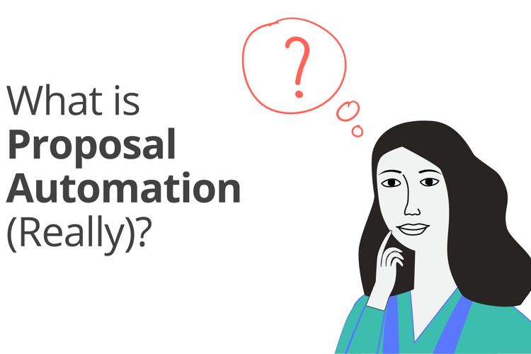 What Is Proposal Automation (Really)?